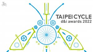 TAIPEI CYCLE d&i awards 2022 is inviting entries starting from today